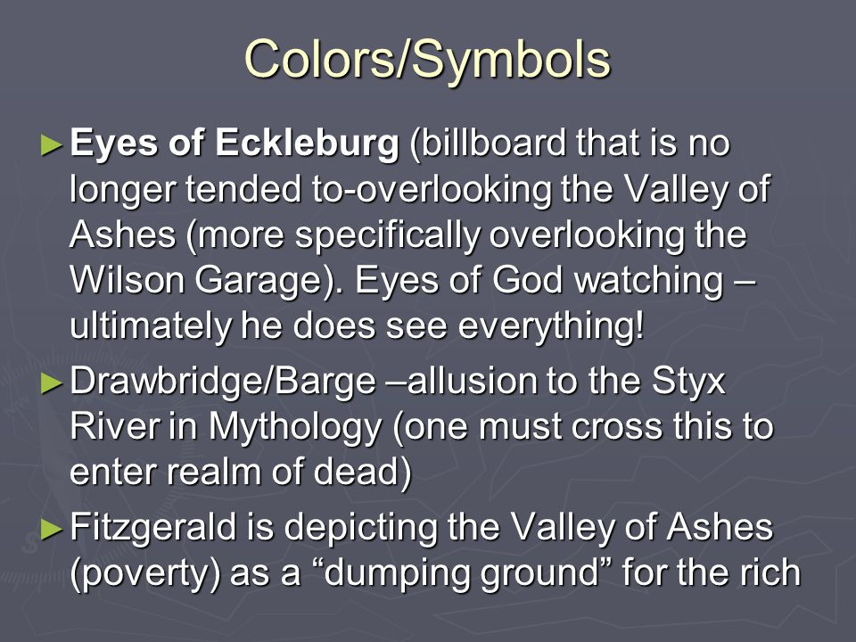 describe the valley of ashes what might the ashes symbolize