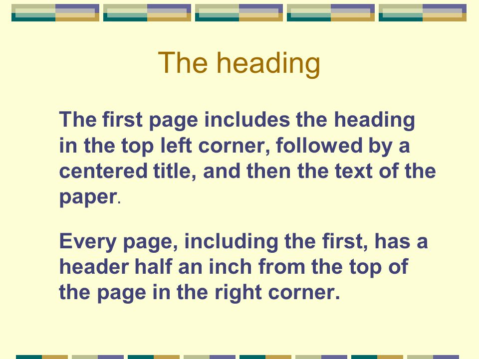 The heading The first page includes the heading in the top left corner, followed by a centered title, and then the text of the paper.