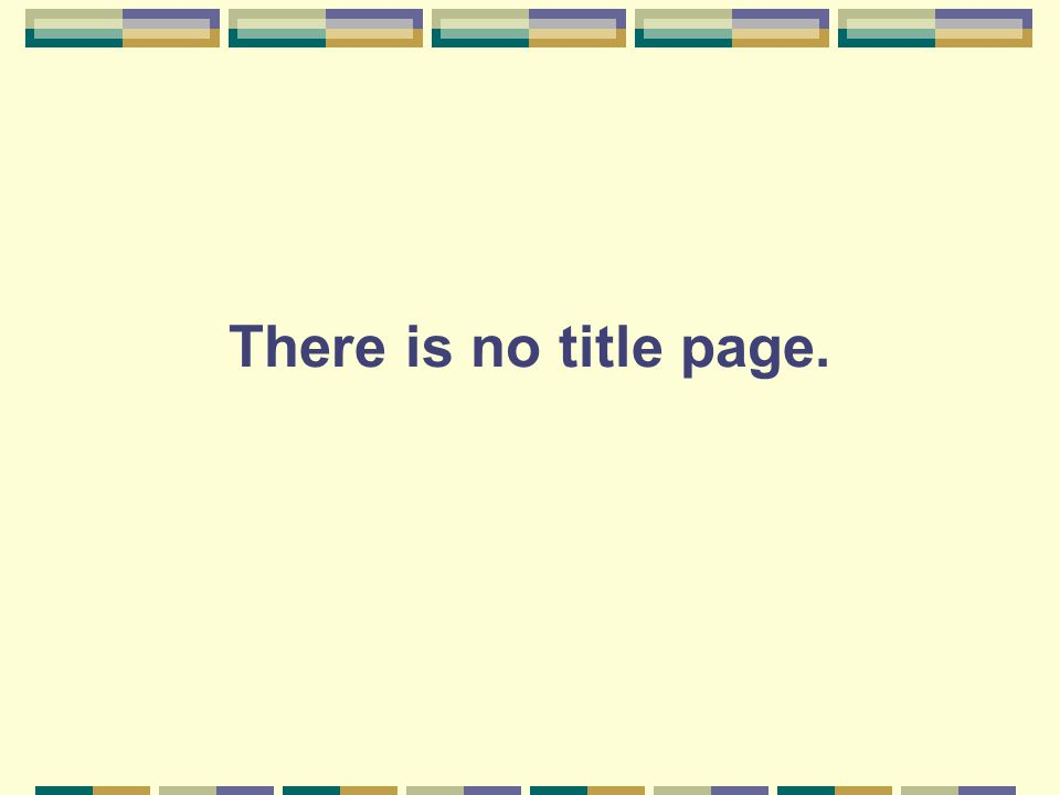 There is no title page.