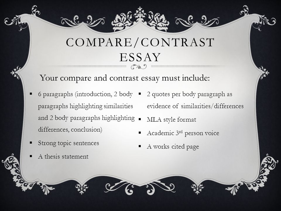 Compare And Contrast Essay  Ppt Video Online Download  Comparecontrast Essay Example Thesis Statements For Essays also Thesis Statement For Persuasive Essay  Compare And Contrast Essay Topics For High School Students