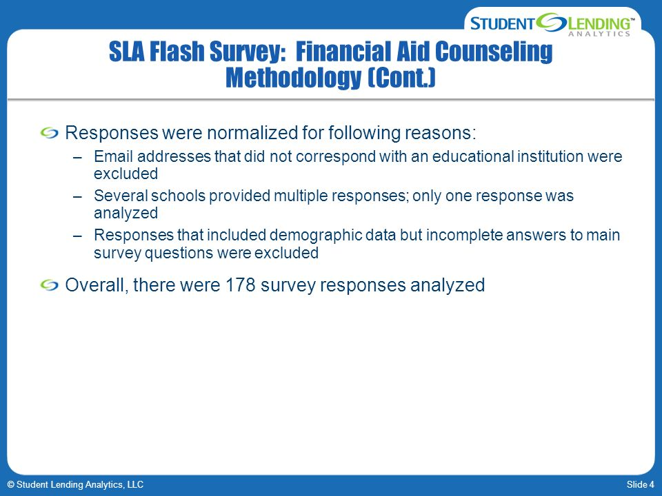 SLA Flash Survey: Financial Aid Counseling Methodology (Cont.)