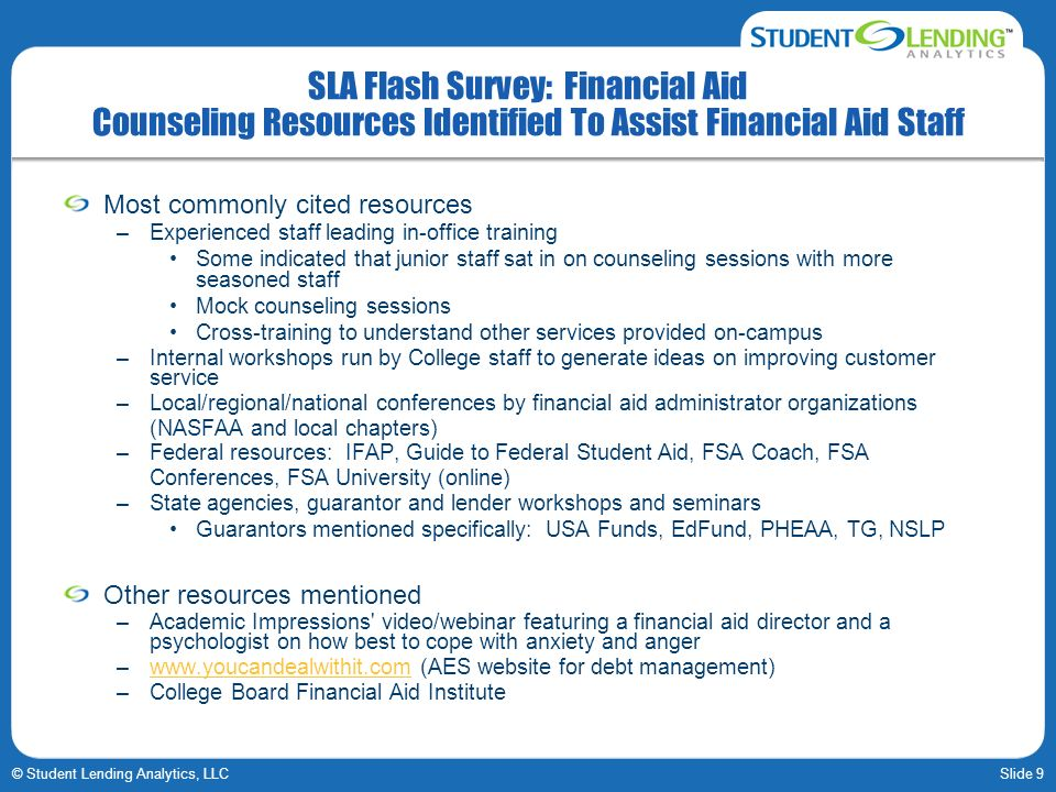 SLA Flash Survey: Financial Aid Counseling Resources Identified To Assist Financial Aid Staff