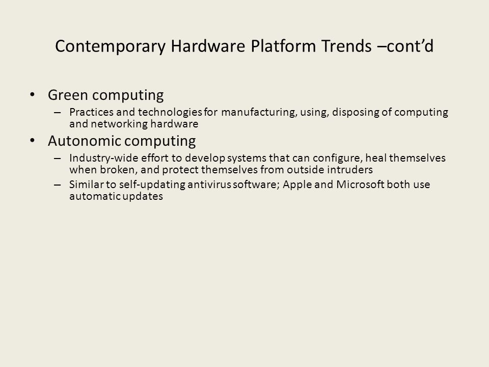Contemporary Hardware Platform Trends –cont'd
