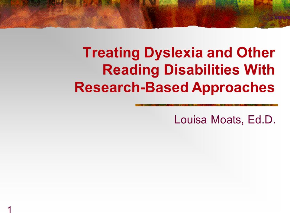 treating dyslexia and other reading disabilities with research based