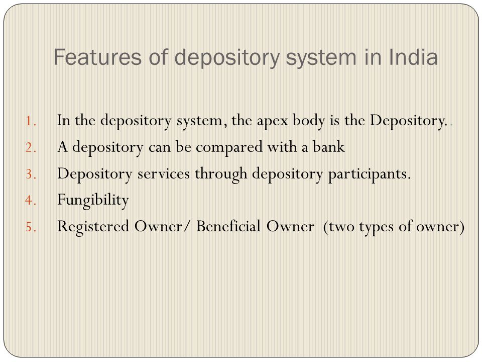 objectives of depository system