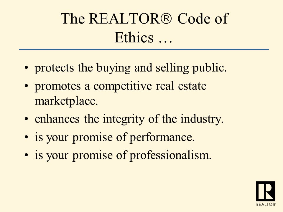 The REALTOR Code of Ethics …