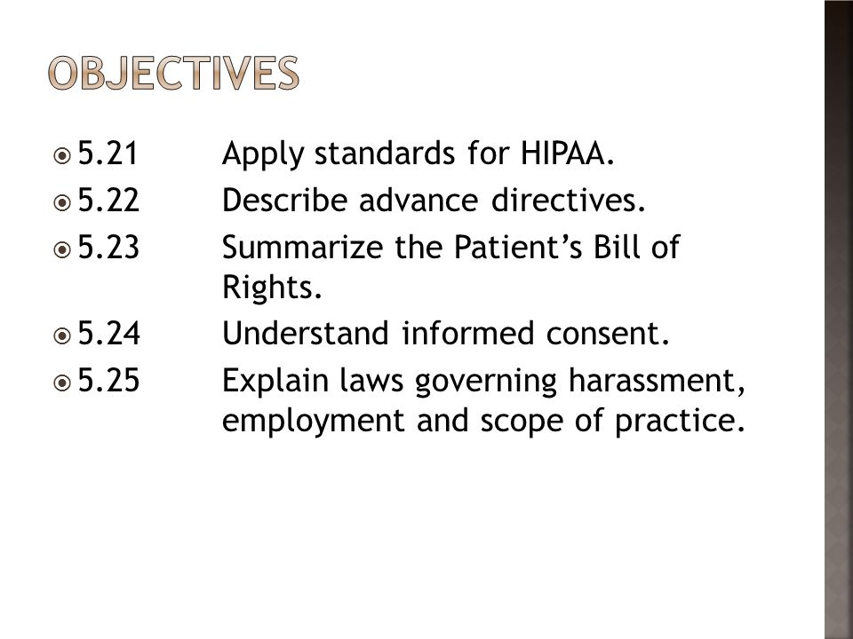 Objectives 5.21 Apply standards for HIPAA.