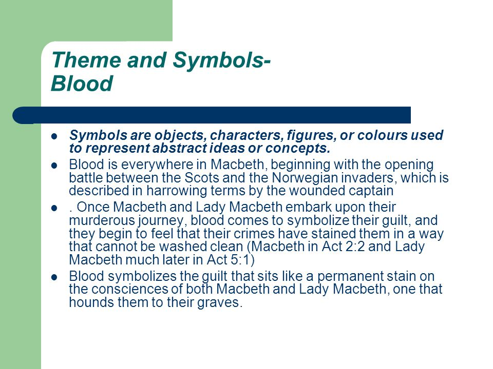 the meaning of the blood imagery in macbeth by william shakespeare Andrew ott macbeth imagery paper may 22, 2000 blood imagery in william shakespeare's macbeth william shakespeare wrote the tragedy of macbeth in approximately 1606 ad the powerful symbolic meaning of blood changes from the beginning to the end.