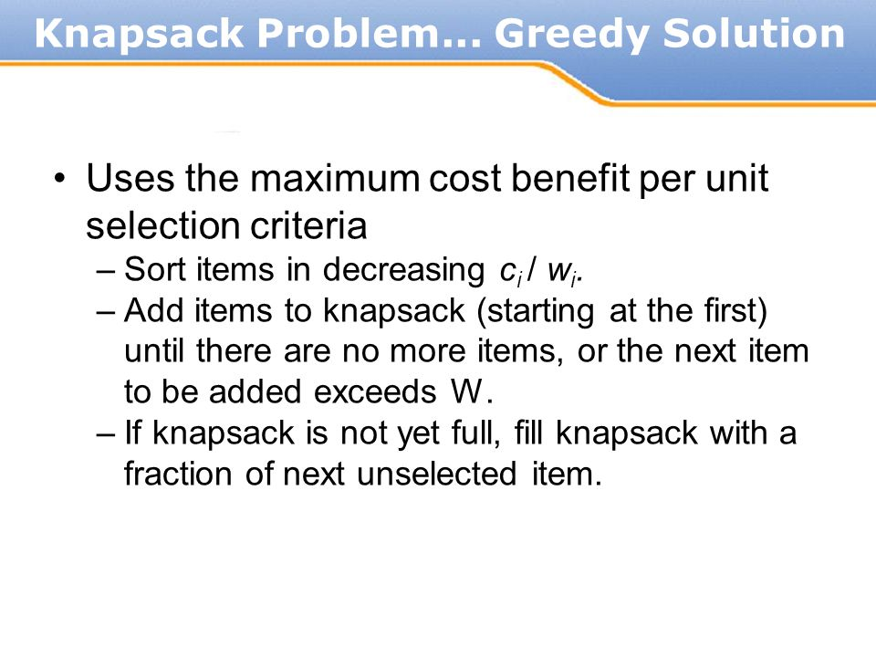 Knapsack Problem... Greedy Solution