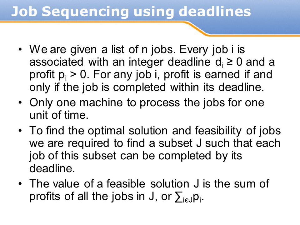 Job Sequencing using deadlines