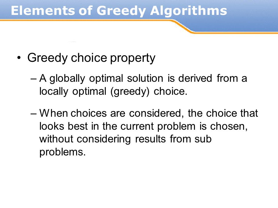Elements of Greedy Algorithms
