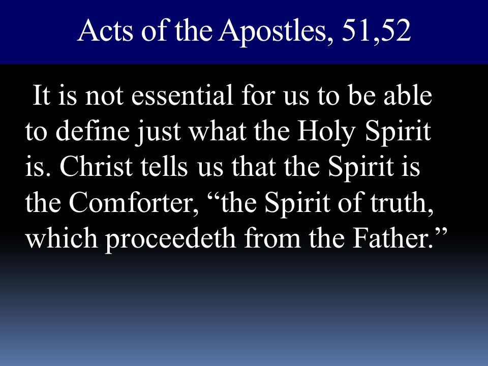 Acts of the Apostles, 51,52