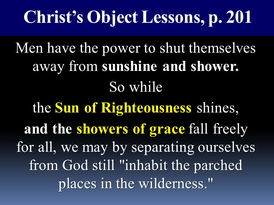 Christ's Object Lessons, p. 201