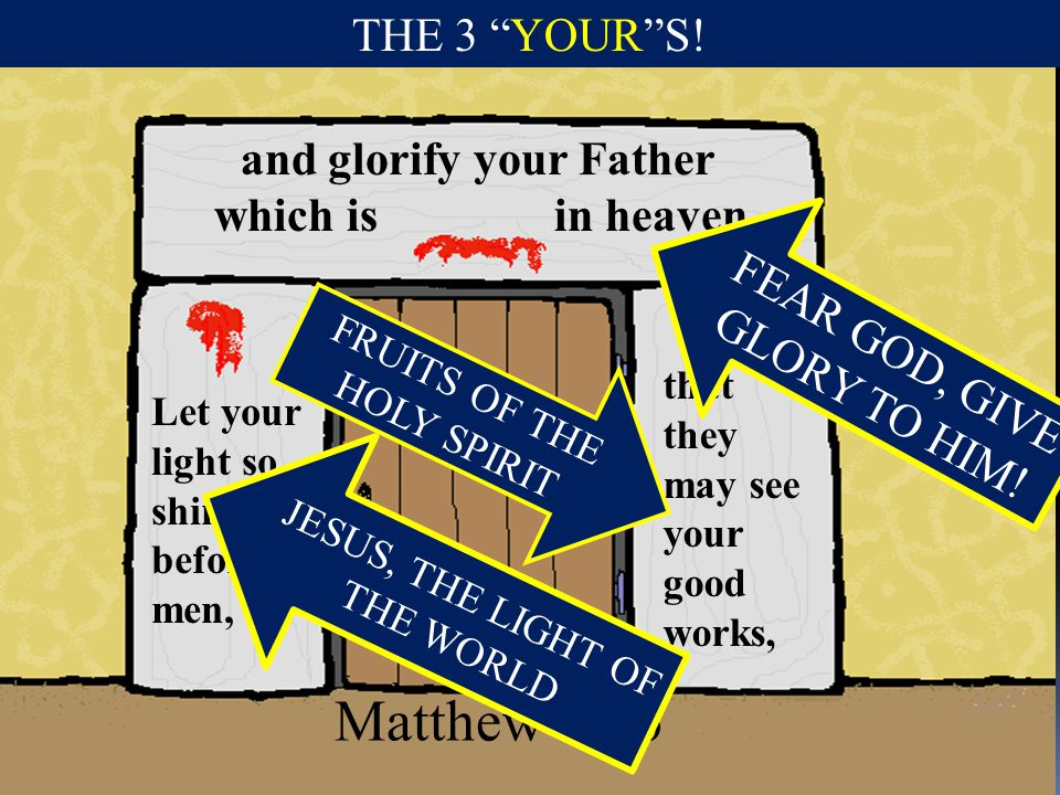 and glorify your Father