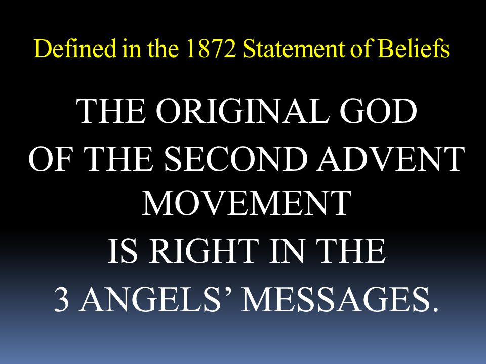 Defined in the 1872 Statement of Beliefs