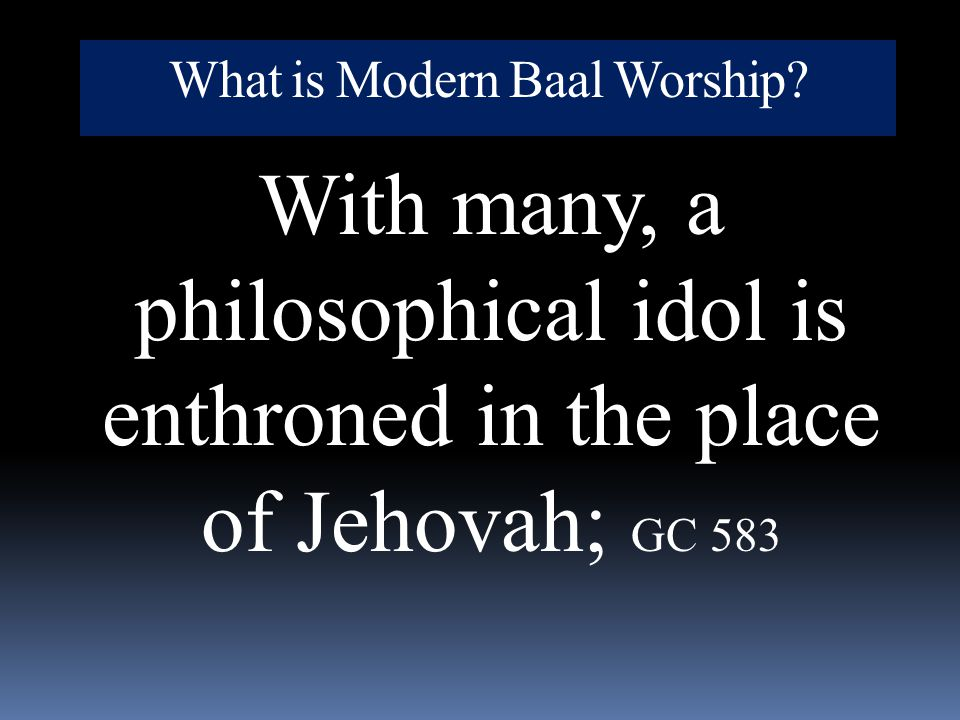 What is Modern Baal Worship
