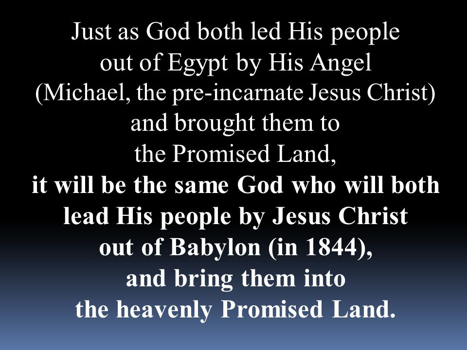 Just as God both led His people out of Egypt by His Angel