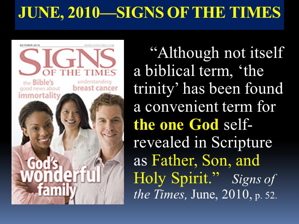 JUNE, 2010—SIGNS OF THE TIMES