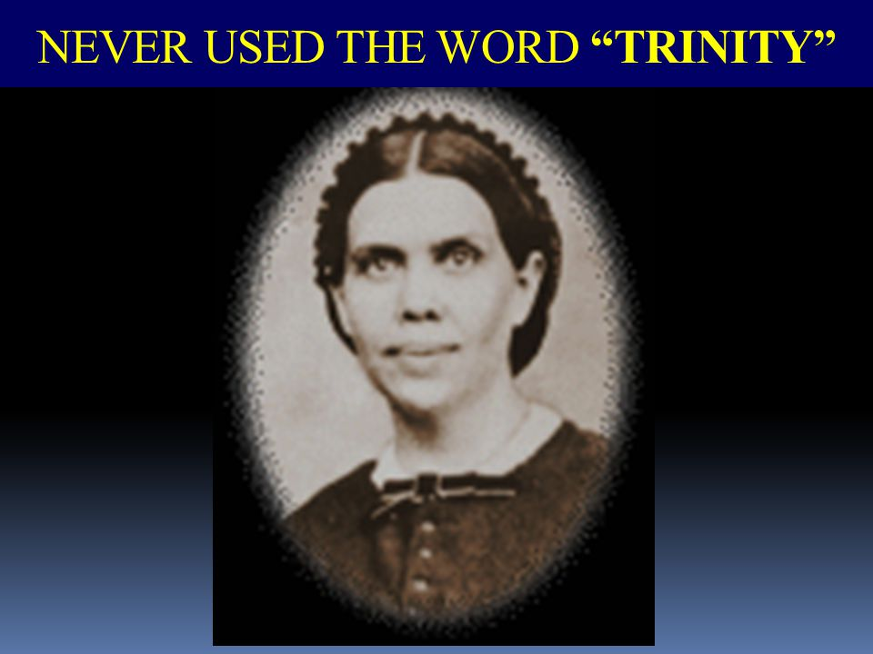NEVER USED THE WORD TRINITY