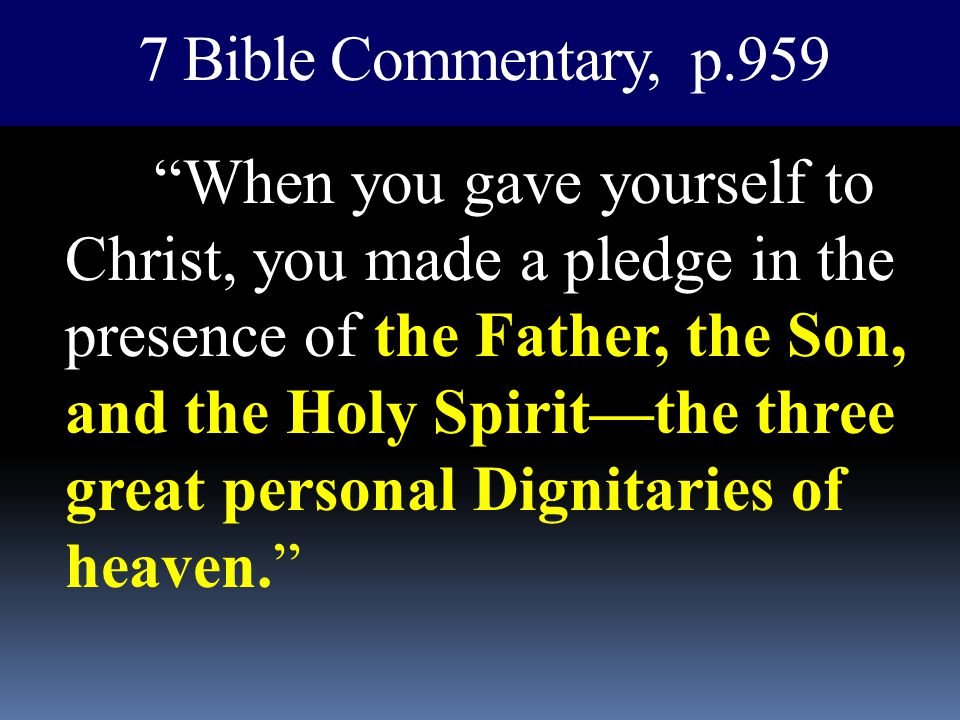 7 Bible Commentary, p.959