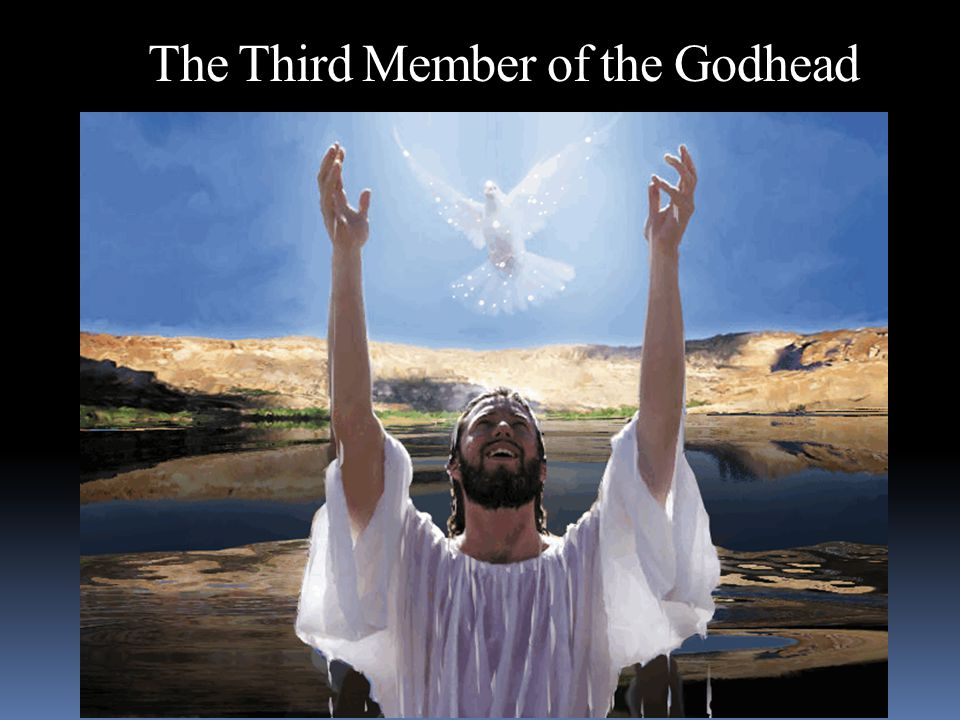 The Third Member of the Godhead
