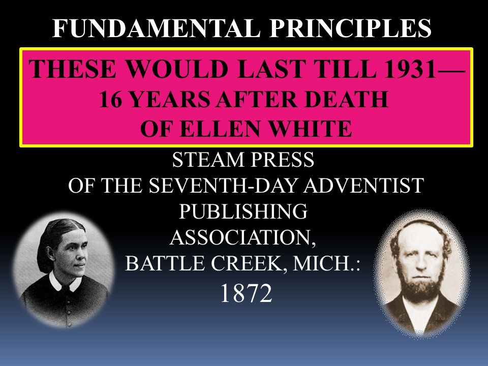 FUNDAMENTAL PRINCIPLES TAUGHT AND PRACTICED ——— BY ——— THE SEVENTH-DAY ADVENTISTS.