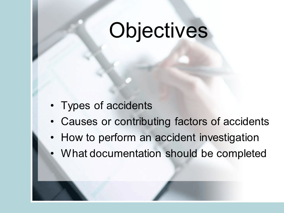 Objectives Types of accidents