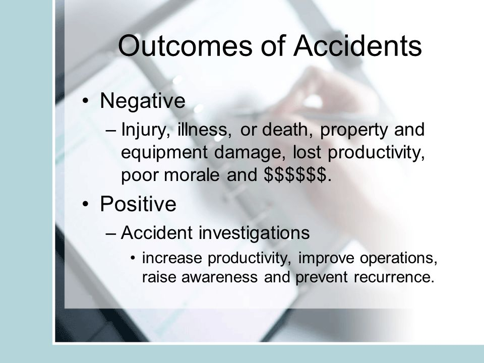 Outcomes of Accidents Negative Positive