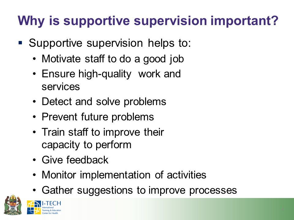 Why is supportive supervision important