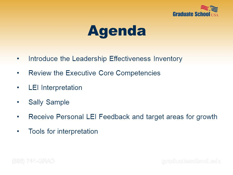 Agenda Introduce the Leadership Effectiveness Inventory