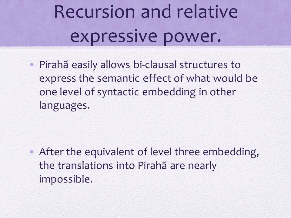 Recursion and relative expressive power.
