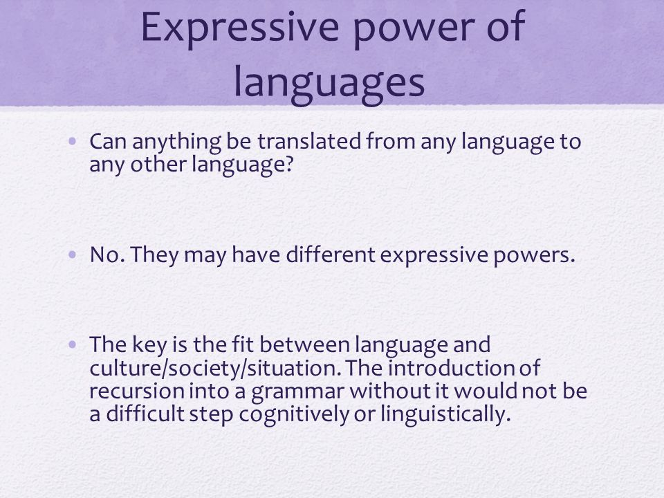 Expressive power of languages