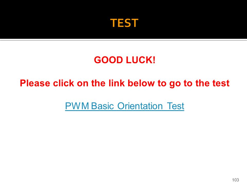 Please click on the link below to go to the test