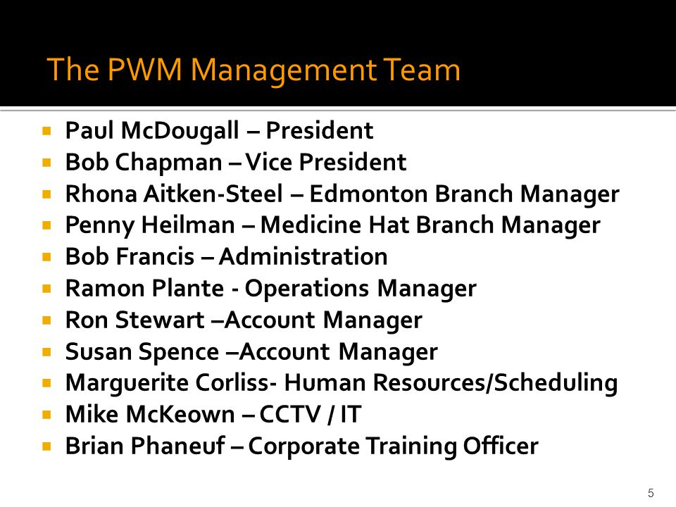 The PWM Management Team