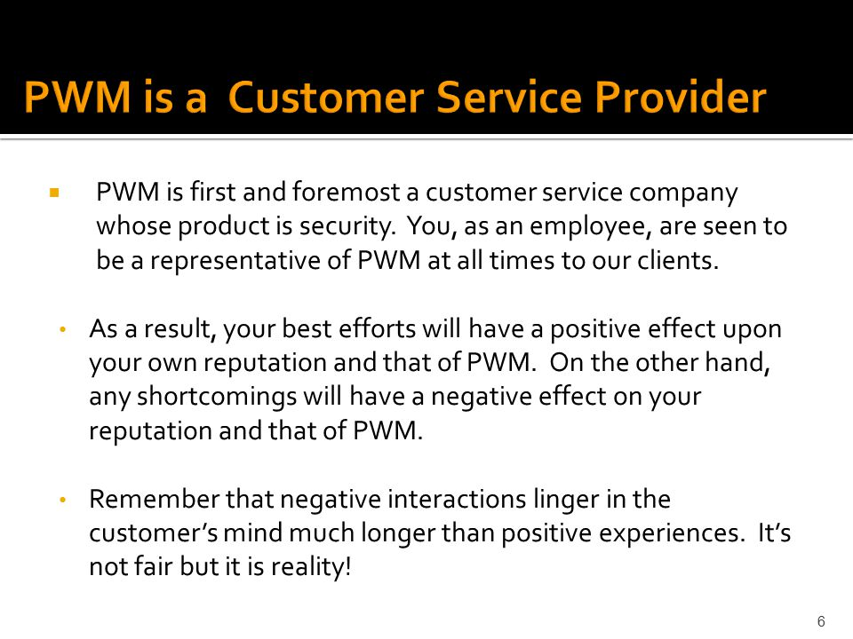PWM is a Customer Service Provider