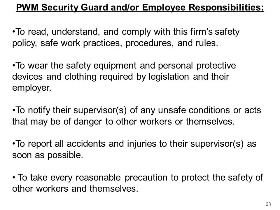 PWM Security Guard and/or Employee Responsibilities: