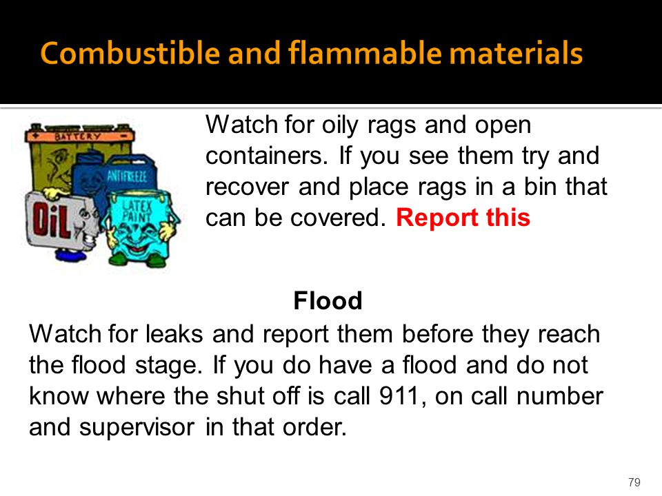 Combustible and flammable materials