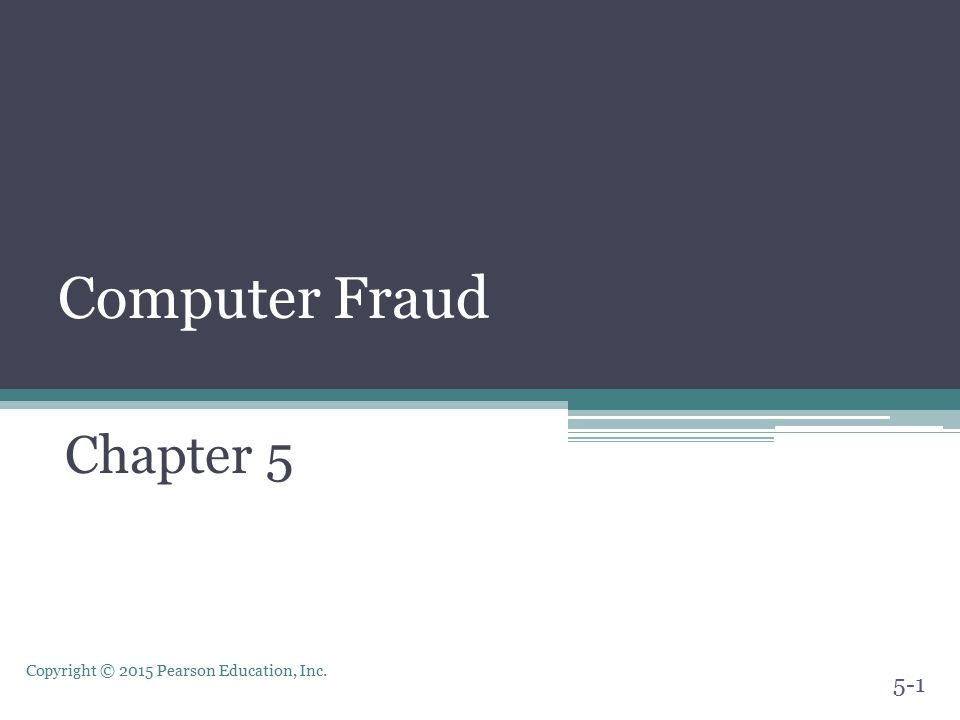 Computer Fraud Chapter 5