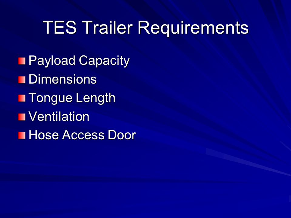 TES Trailer Requirements