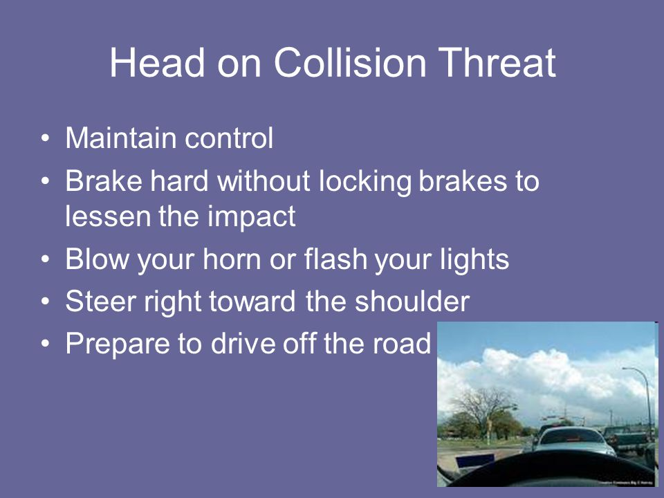 Head on Collision Threat