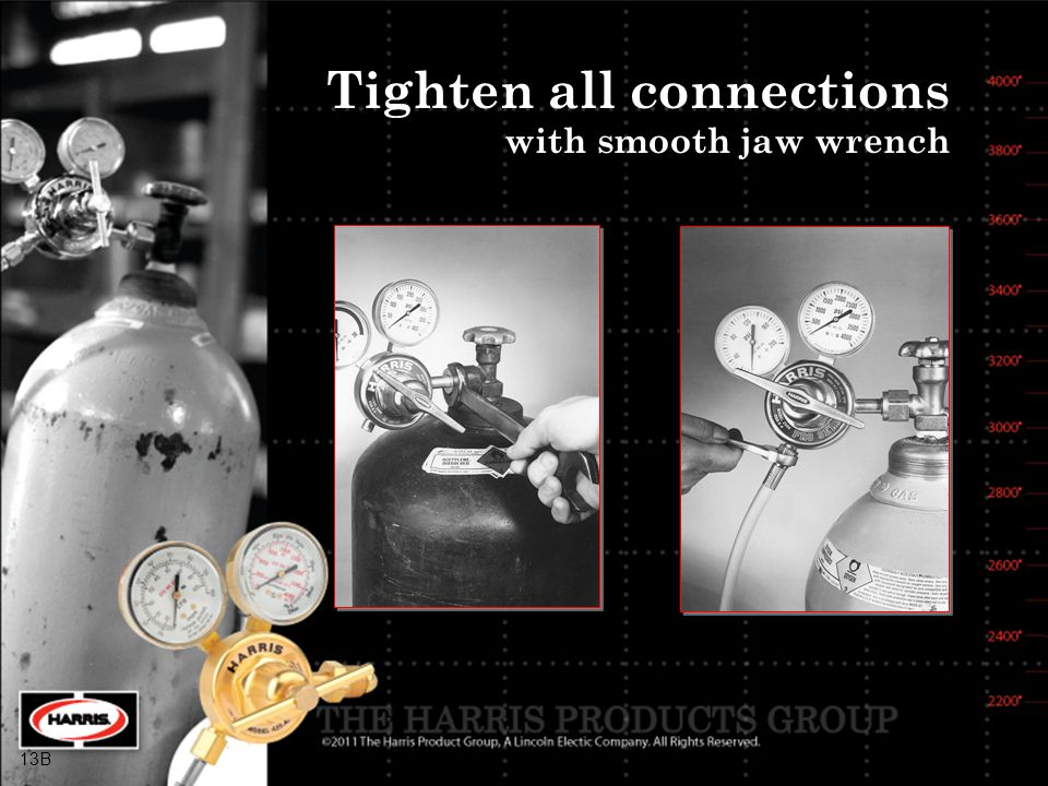Tighten all connections with smooth jaw wrench