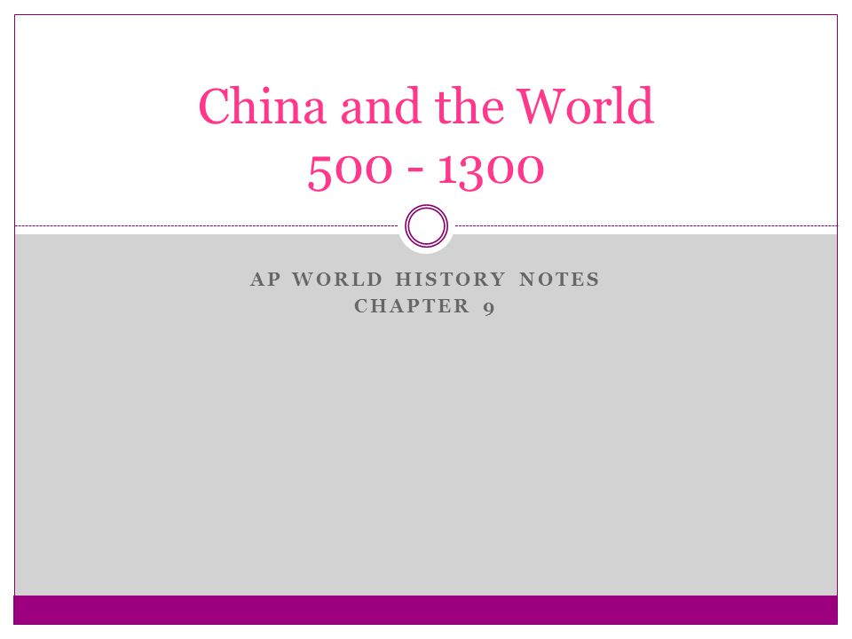 AP World History Notes Chapter 9 - ppt download