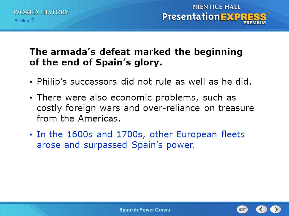 The armada's defeat marked the beginning of the end of Spain's glory.