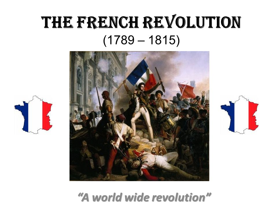 The French Revolution 1789 1815 Ppt Download
