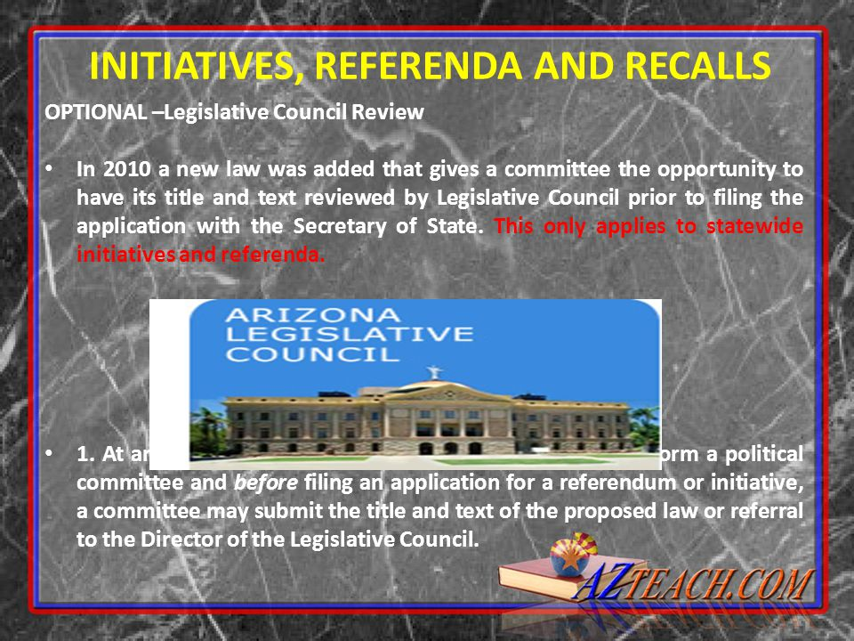 INITIATIVES, REFERENDA AND RECALLS