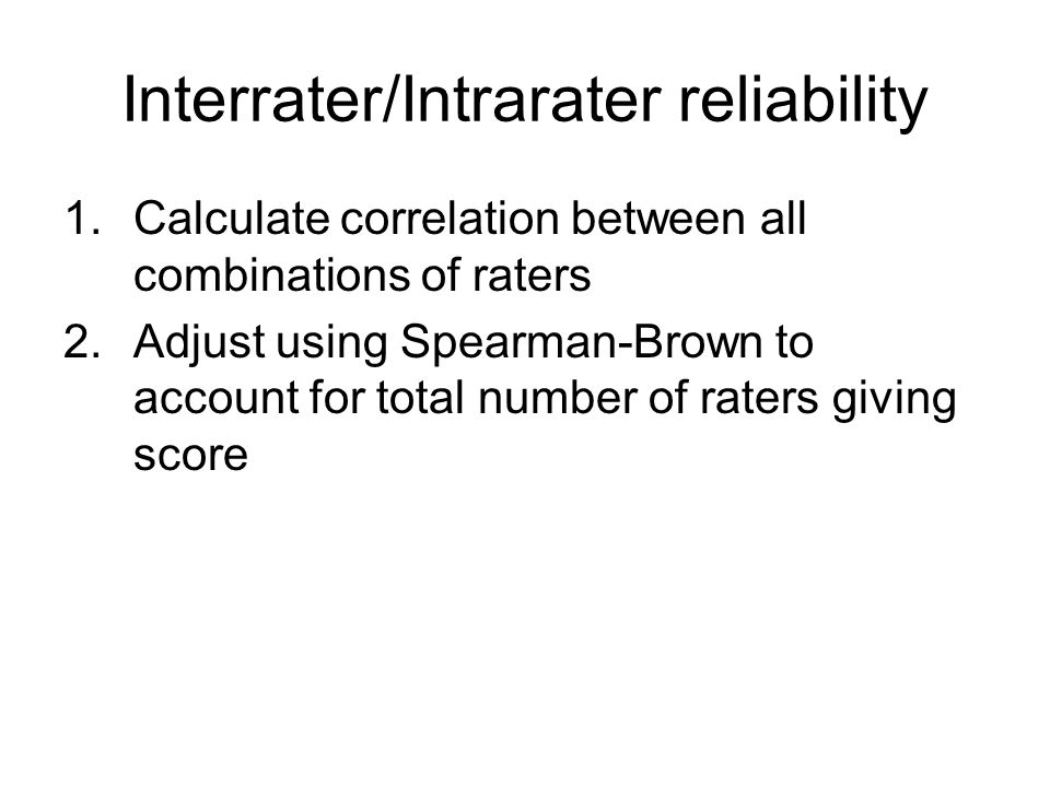 Interrater/Intrarater reliability