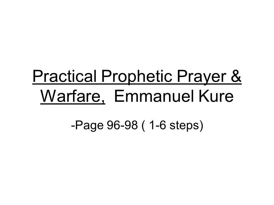 Practical Prophetic Prayer & Warfare, Emmanuel Kure - ppt download