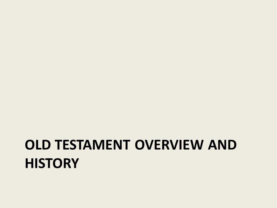 Old testament overview and history