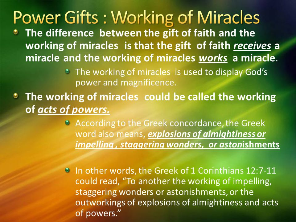 power gifts working of miracles