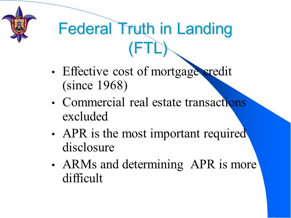 Federal Truth in Landing (FTL)